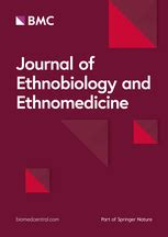 the journal of ethnobiology and traditional medicine journal of ethnobiology and ethnomedicine