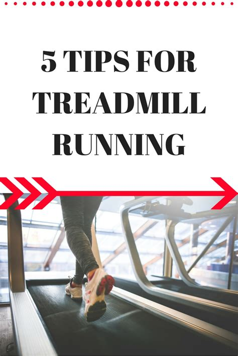 9 tips for running safely 5 tips for treadmill running be safe and get the best workout in