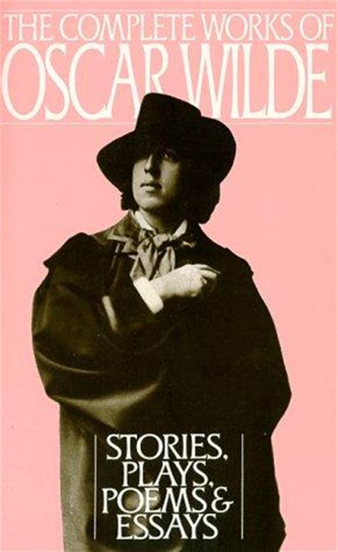 libro complete works of oscar the complete works of oscar wilde by oscar wilde