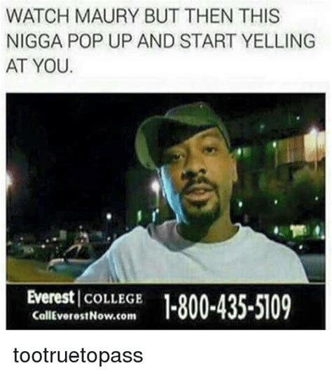 Everest College Meme - 25 best memes about everest college maury pop and
