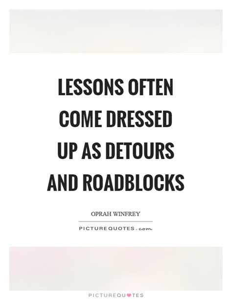 Learning Disabilities Are A Detour Not A Roadblock by Lessons Often Come Dressed Up As Detours And Roadblocks