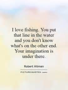 Love Fishing Quotes by I Love Fishing Quotes Quotesgram