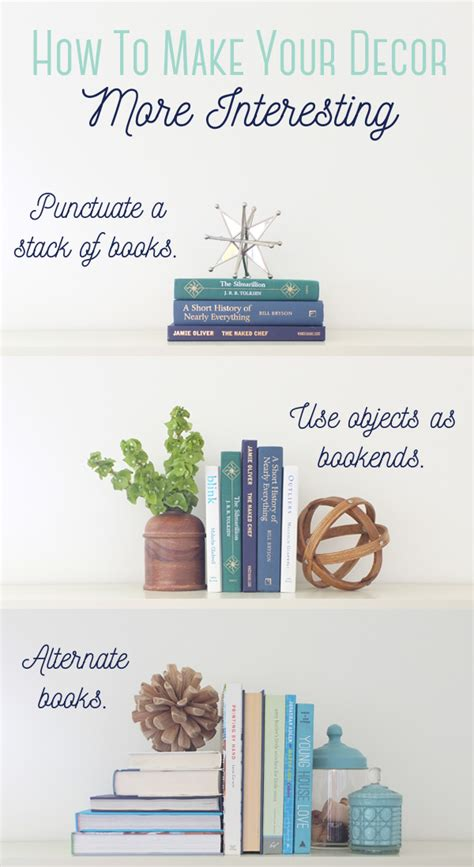 home decor tip one simple trick to make your home decor more interesting