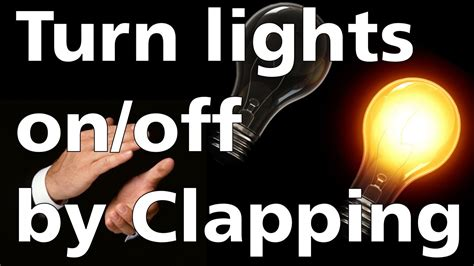 lights that turn on when you clap turn light on with clap arduino project