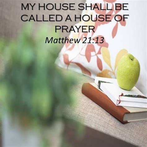 my house shall be called a house of prayer pin by donna on scripture pinterest