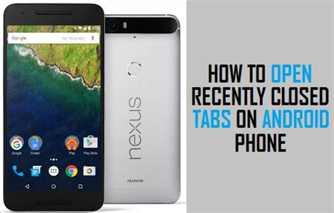 how to tabs on android phone how to open recently closed tabs on android phone