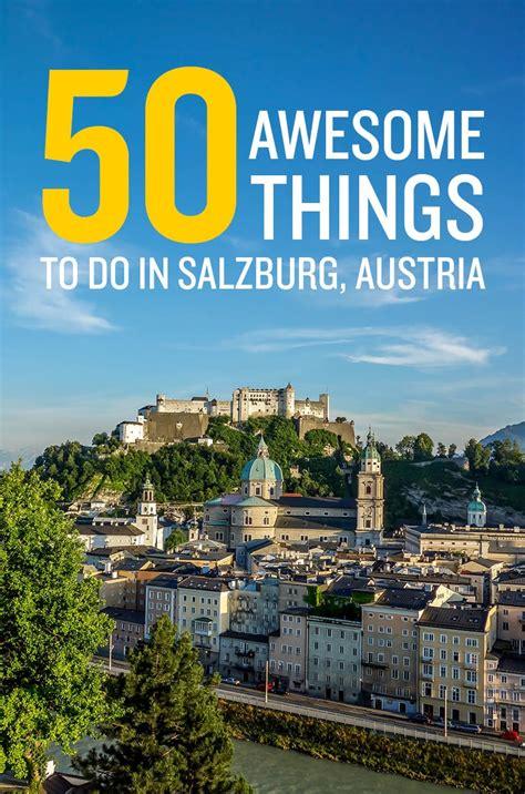 best hotels in salzburg austria 50 best things to do in salzburg austria road affair