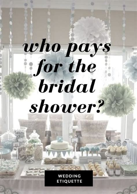 who pays for the bridal shower wedding etiquette