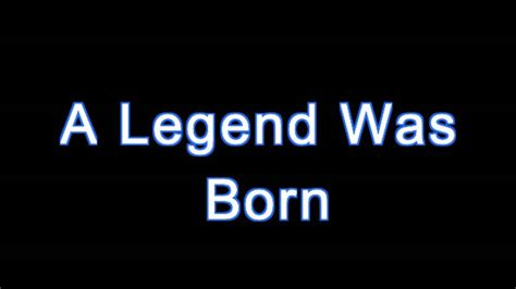 000824409x i was born for this a legend was born youtube