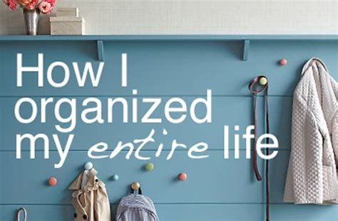 organizing life home organization