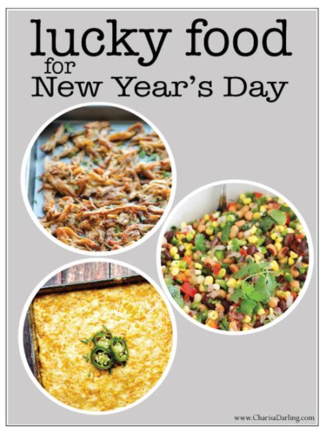 food you eat on new year lucky foods to eat on new year s day charisa