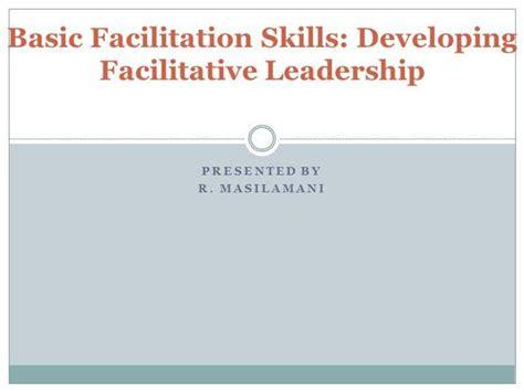 Facilitation Skills Course Outline by Basic Facilitation Skills Authorstream