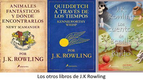 libro j k rowlings wizarding vanessavillarreal j k rowling
