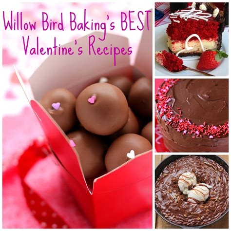 valentines baking for the best s day recipes from willow bird baking