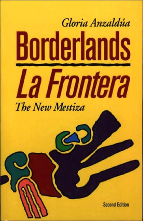 gloria anzald 250 a experimental inventive border thinking experience of living simultaneously