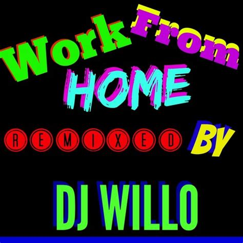 download mp3 work from home fifth harmony descargar fifth harmony work from home remix dj willo