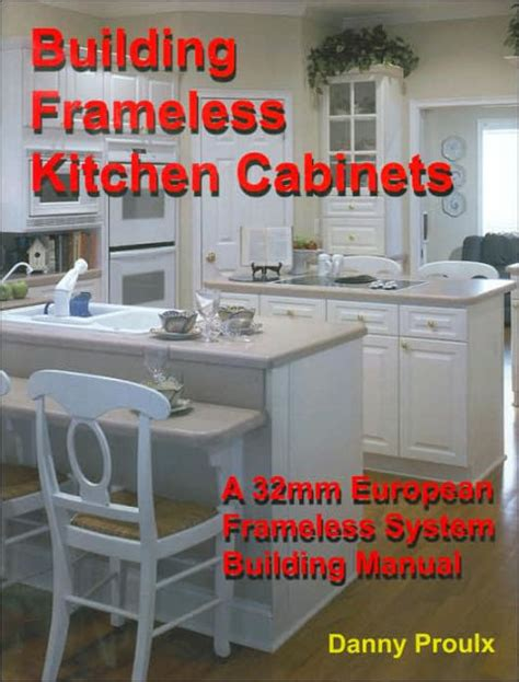 Building Frameless Kitchen Cabinets Danny Proulx by Building Frameless Kitchen Cabinets By Danny Proulx