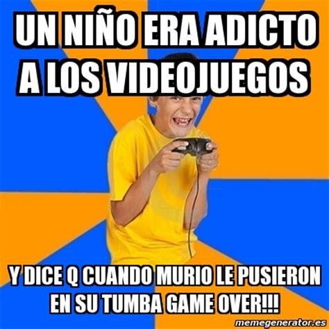 Crear Un Meme Online - meme annoying gamer kid un ni 241 o era adicto a los