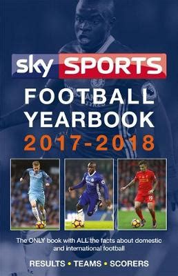 yearbook of astronomy 2018 books sky sports football yearbook 2017 2018 by headline