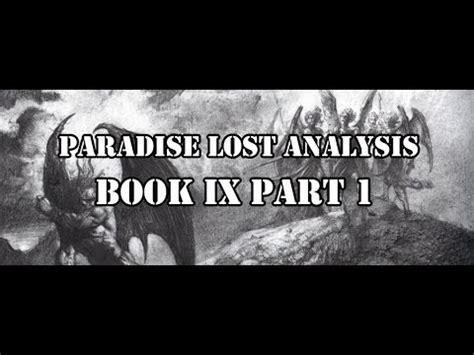 themes paradise lost book 9 paradise lost analysis book ix part 1 youtube