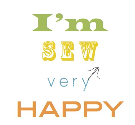 free printable happy quotes i m sew very happy free printable c r a f t
