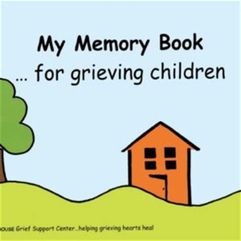 my hurts a grief workbook for children books saying goodbye to someone you our house grief