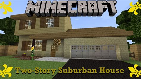 how to build a 2 story house minecraft two story suburban house walkthrough suburbcraft ep 4 youtube