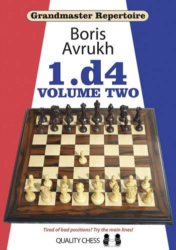 1 d4 d5 a classical repertoire books 1 d4 volume two grandmaster repertoire 2 avaxhome