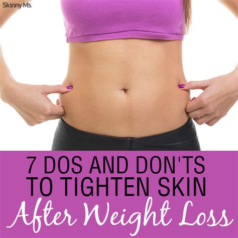 7 weight loss 7 do s and don ts to tighten skin after weight loss
