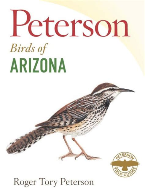 peterson a biography books peterson field guide to birds of arizona by roger