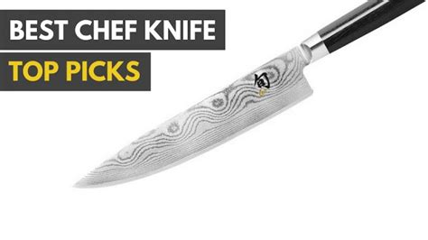 best chef knife 2018 reviews and buyers guide