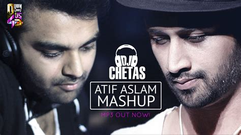 song mashup 2014 atif aslam mashup dj chetas mp3 song