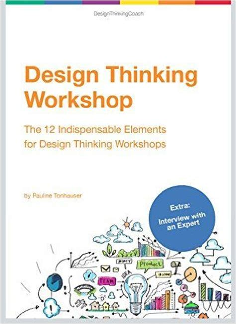 design thinking amazon amazon com design thinking workshop the 12 indispensable