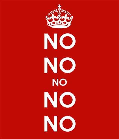 No Keep no no no no no