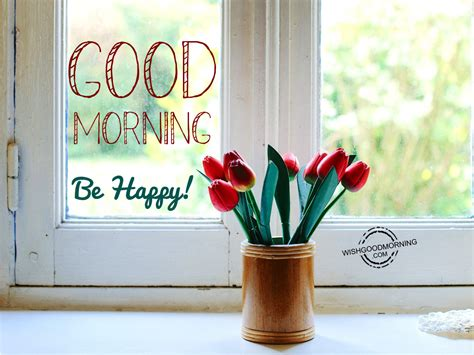 Morning Happy morning wishes morning pictures