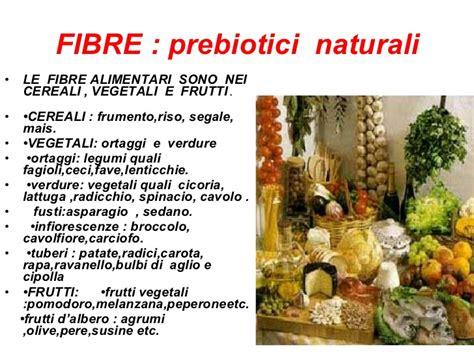 prebiotici alimenti il colon sede benessere e salute di luciano