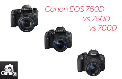 best memory card for canon 700d canon eos 760d vs 750d vs 700d 9 things you need to