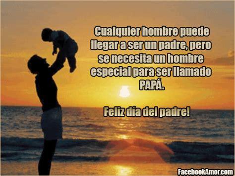 imagenes con frases bonitas para los padres feliz d 237 a del padre im 225 genes bonitas para facebook amor