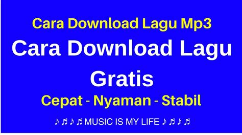 download mp3 zona nyaman cara download lagu mp3 cara download lagu gratis ke