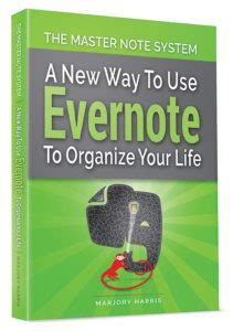 evernote the ultimate guide to organizing your life with evernote ebook the master note system a new way to use evernote to