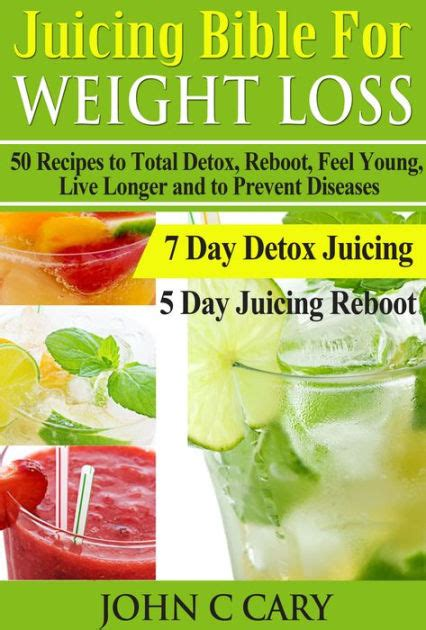Total Detox Juice by Juicing Bible For Weight Loss 50 Recipes To Total Detox