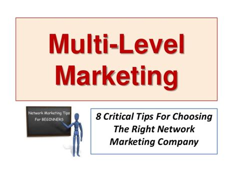 8 Tips On Deciding If The Is For You by Multi Level Marketing 8 Critical Tips For Choosing The