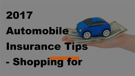 Cheap Car Insurance 2017 by 2017 Automobile Insurance Tips Shopping For Cheap Car