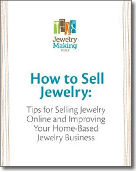 how to start jewelry at home 25 best ideas about selling jewelry on sell