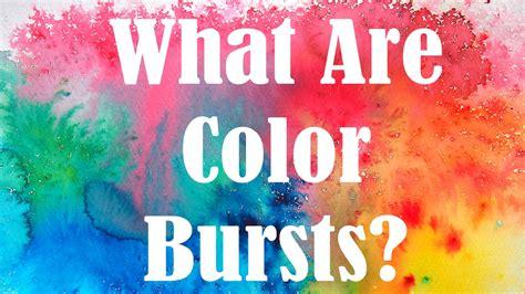 color of when color burst basics