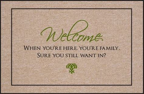Funny Welcome 220 best images about welcome to our humble home we speak