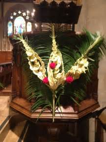 Palm Sunday Decorations Church by Palm Sunday Pulpit Decoration Church Flowers All Saints