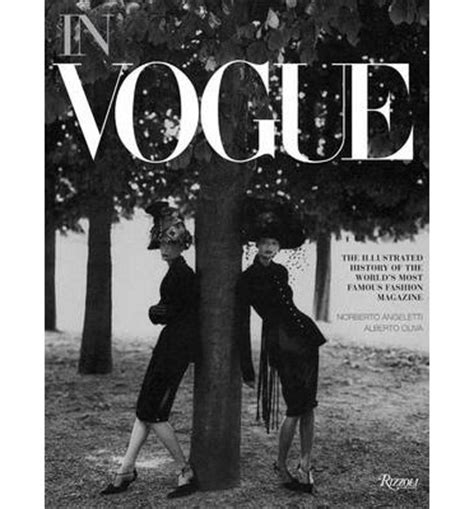in vogue an illustrated 0847839451 in vogue an illustrated history of the world s most famous fashion magazine alberto oliva