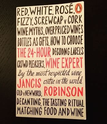 Pdf 24 Hour Wine Expert Jancis Robinson by The 24 Hour Wine Expert By Jancis Robinson Upkeep Wine