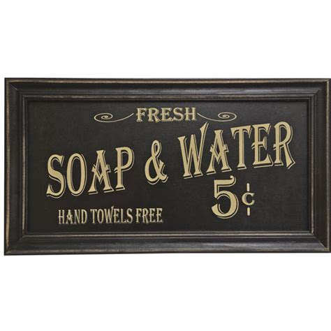 Vintage Bathroom Signs with Vintage Soap And Water Sign